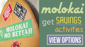 Molokai discount savings activities