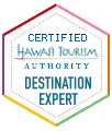 Certified Hawaiian Tourist Authority Destination Expert
